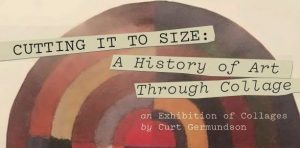 Cutting It To Size: A History of Art Through Collage