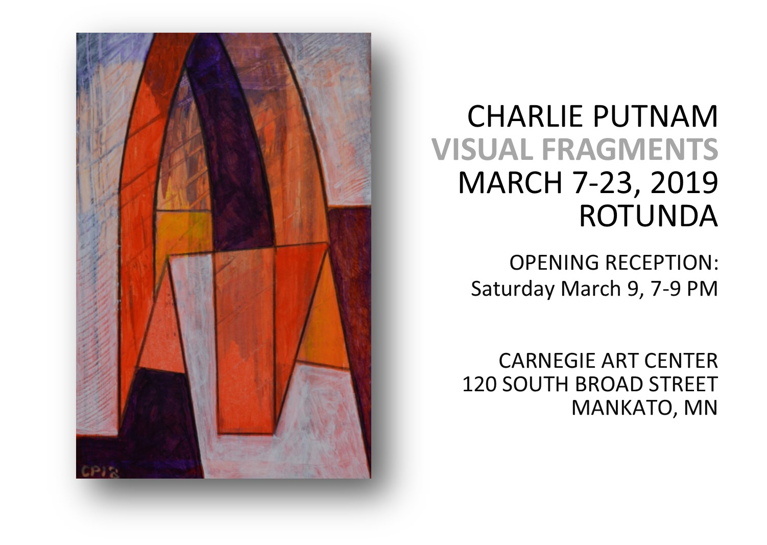 Exhibit - Charlie Putnam: Visual Fragments